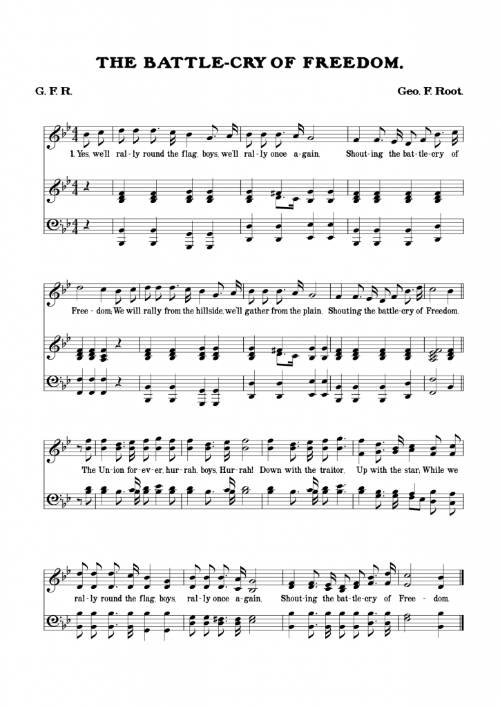 Battle Cry of Freedom by George F. Root, set by me in Sibelius 7.1.3, using Burnside (click for PDF)